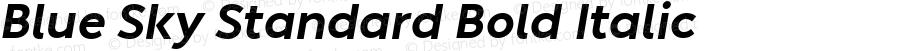 Blue Sky Standard Bold Italic Version 1.005