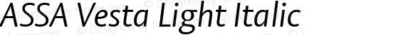 ASSA Vesta Light Italic Version 1.20