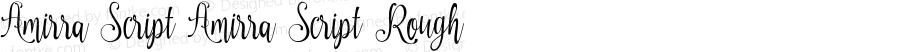 Amirra Script Amirra_Script Rough Version 1.000