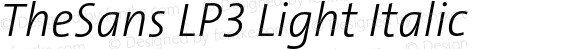 TheSans LP3 Light Italic