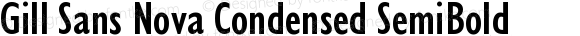 Gill Sans Nova Condensed SemiBold