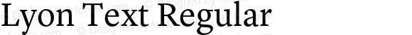 Lyon Text Regular Version 1.002;PS 001.002;hotconv 1.0.57;makeotf.lib2.0.21895