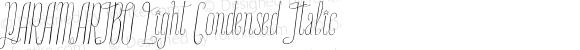 PARAMARIBO Light Condensed Italic