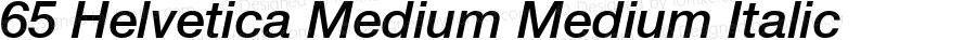 65 Helvetica Medium Medium Italic 001.100