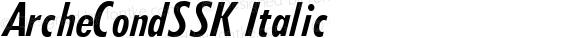 ArcheCondSSK Italic Macromedia Fontographer 4.1 7/25/95