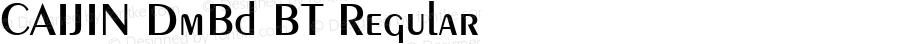 CAIJIN DmBd BT Regular Version 1.00 December 31, 1998, initial release