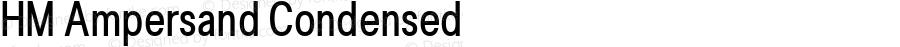 HM Ampersand Condensed Version 1.70 - ESQ