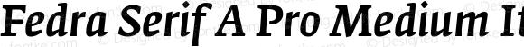 Fedra Serif A Pro Medium Italic