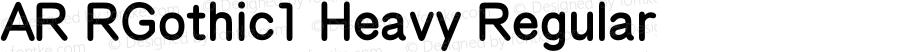 AR RGothic1 Heavy Regular Version 2.001;PS 001.001;hotconv 1.0.38