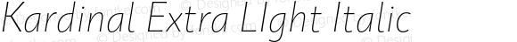 Kardinal Extra LIght Italic