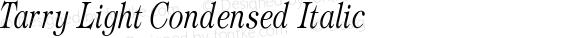 Tarry Light Condensed Italic