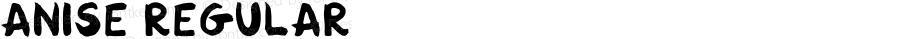 Anise Regular Version 1.000;PS 001.000;hotconv 1.0.88;makeotf.lib2.5.64775