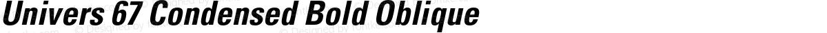 Univers 67 Condensed Bold Oblique
