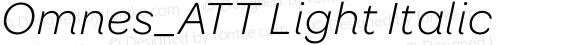 Omnes_ATT Light Italic
