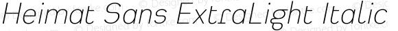 Heimat Sans ExtraLight Italic