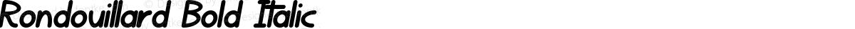 Rondouillard Bold Italic