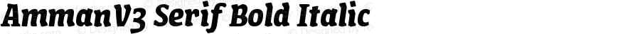 AmmanV3 Serif Bold Italic Version 1.001