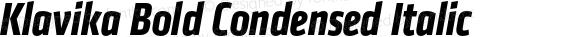 Klavika Bold Condensed Italic