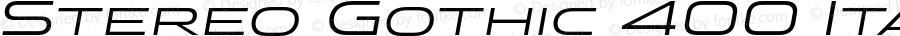 Stereo Gothic 400 Italic Version 1.002 2014