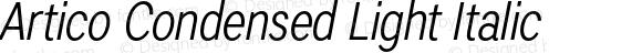 Artico Condensed Light Italic Version 1.000