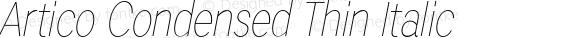 Artico Condensed Thin Italic Version 1.000