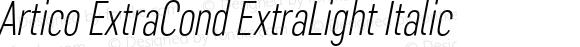 Artico ExtraCond ExtraLight Italic