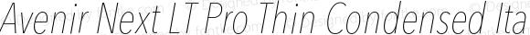 Avenir Next LT Pro Thin Condensed Italic