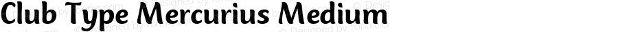 Club Type Mercurius Medium Version 001.000