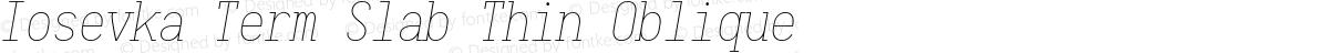Iosevka Term Slab Thin Oblique