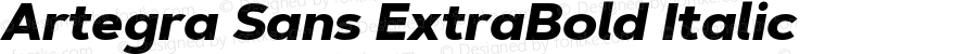 Artegra Sans ExtraBold Italic Version 1.00;com.myfonts.easy.artegra.artegra-sans.extrabold-italic.wfkit2.version.4Koy