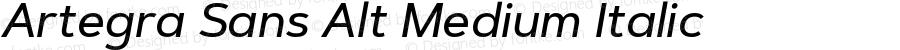 Artegra Sans Alt Medium Italic Version 1.00;com.myfonts.easy.artegra.artegra-sans.alt-medium-italic.wfkit2.version.4Kpe