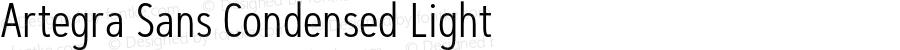 Artegra Sans Condensed Light Version 1.00;com.myfonts.easy.artegra.artegra-sans.cond-light.wfkit2.version.4KnE