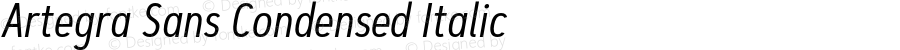 Artegra Sans Condensed Italic Version 1.00;com.myfonts.easy.artegra.artegra-sans.cond-regular-italic.wfkit2.version.4KnT