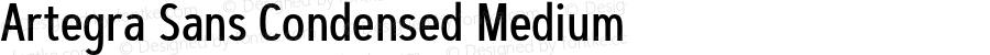 Artegra Sans Condensed Medium Version 1.00;com.myfonts.easy.artegra.artegra-sans.cond-medium.wfkit2.version.4KnU