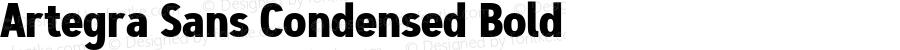 Artegra Sans Condensed Bold Version 1.00;com.myfonts.easy.artegra.artegra-sans.cond-bold.wfkit2.version.4Knq