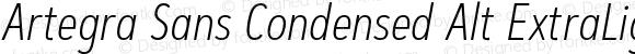 Artegra Sans Condensed Alt ExtraLight Italic Version 1.00;com.myfonts.easy.artegra.artegra-sans.alt-cond-extralight-italic.wfkit2.version.4Knf