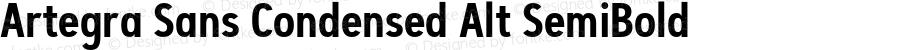 Artegra Sans Condensed Alt SemiBold Version 1.00;com.myfonts.easy.artegra.artegra-sans.alt-cond-semibold.wfkit2.version.4Kqu