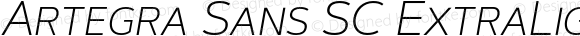 Artegra Sans SC ExtraLight Italic Version 1.00;com.myfonts.easy.artegra.artegra-sans.sc-extralight-italic.wfkit2.version.4Kp1