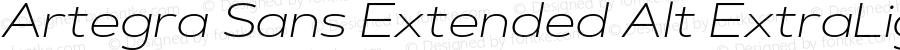 Artegra Sans Extended Alt ExtraLight Italic Version 1.00;com.myfonts.easy.artegra.artegra-sans.alt-extend-extralight-italic.wfkit2.version.4Kr4