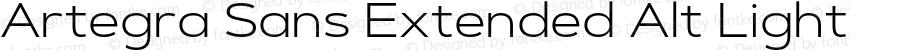 Artegra Sans Extended Alt Light Version 1.00;com.myfonts.easy.artegra.artegra-sans.alt-extend-light.wfkit2.version.4Kro