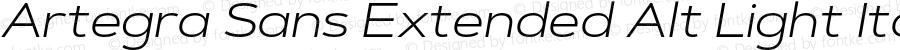 Artegra Sans Extended Alt Light Italic Version 1.00;com.myfonts.easy.artegra.artegra-sans.alt-extend-light-italic.wfkit2.version.4Krv