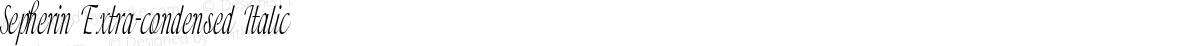 Sepherin Extra-condensed Italic
