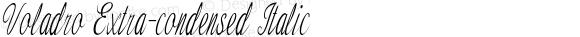Voladro Extra-condensed Italic