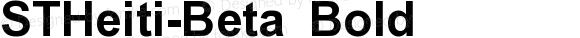 STHeiti-Beta Bold