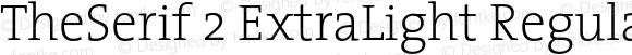 TheSerif 2 ExtraLight Regular 1.0