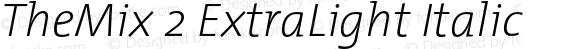 TheMix 2 ExtraLight Italic 1.0