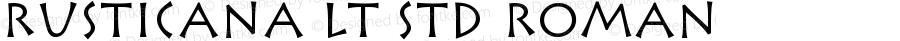 Rusticana LT Std Roman Version 2.045;PS 002.000;hotconv 1.0.51;makeotf.lib2.0.18671