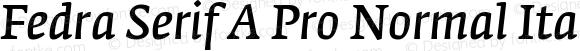 Fedra Serif A Pro Normal Italic