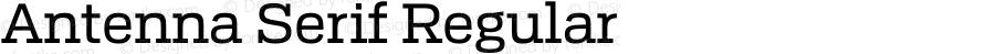 Antenna Serif Regular Version 0.000;PS 0.0;hotconv 1.0.72;makeotf.lib2.5.5900