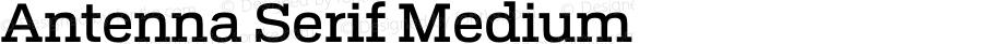 Antenna Serif Medium Version 0.000;PS 0.0;hotconv 1.0.72;makeotf.lib2.5.5900